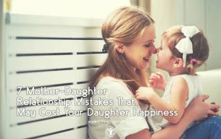 Mother-Daughter Relationship Mistakes
