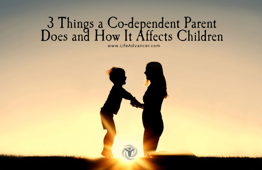 Co-dependent Parent Affects Children 2