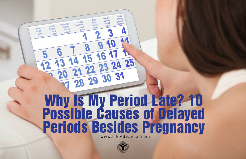 Why Is My Period Late 10 Possible Causes