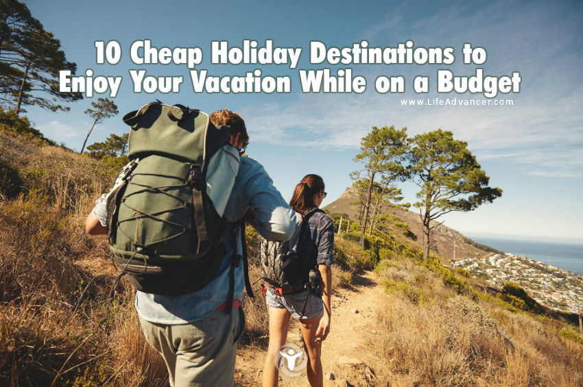 Cheap Holiday Destinations to Enjoy