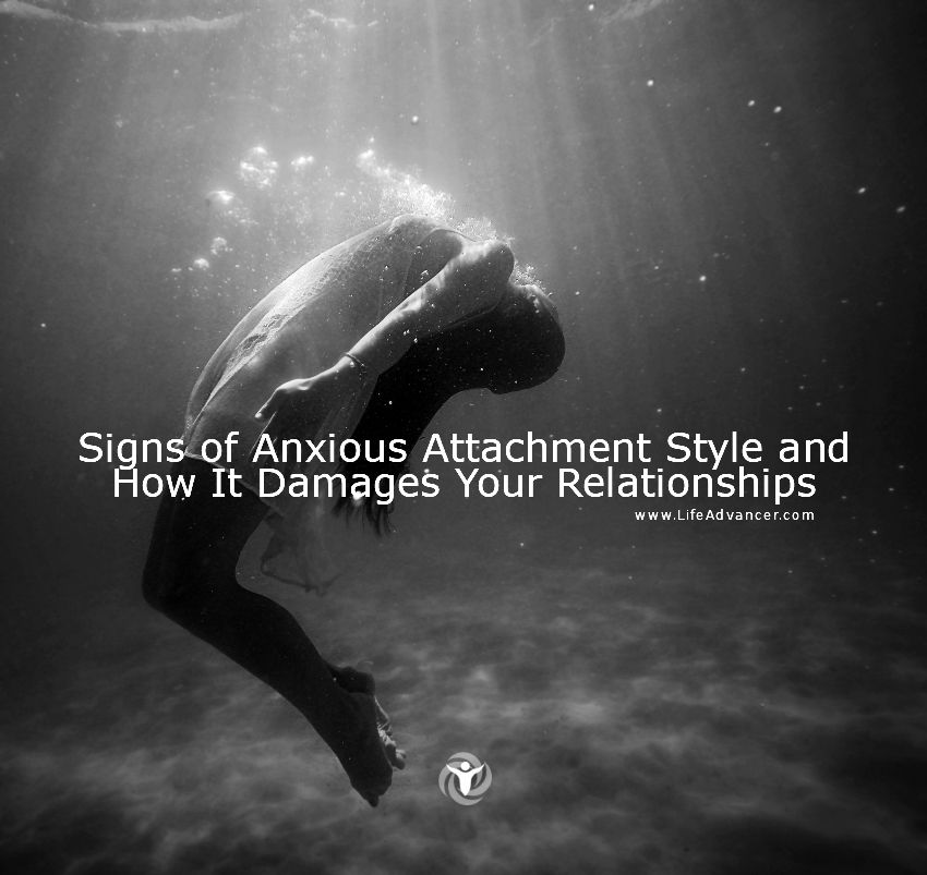 Signs of Anxious Attachment Style