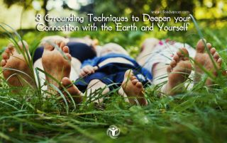 Grounding Techniques Deepen Connection with the Earth