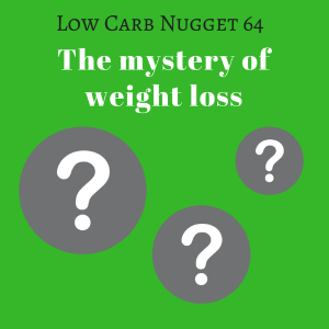 The mystery of weight loss (LCN 64)