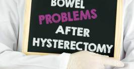 5 Main causes of bowel problems after hysterectomy