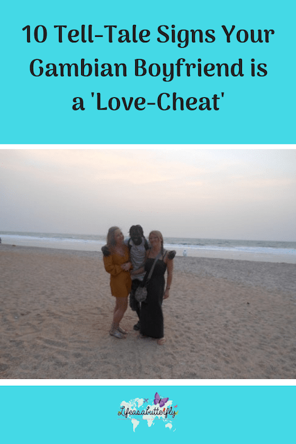 10 Tell-Tale Signs Your Gambian Boyfriend is a 'Love-Cheat'