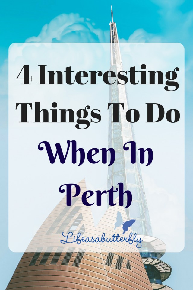 4 Interesting Things to Do When in Perth