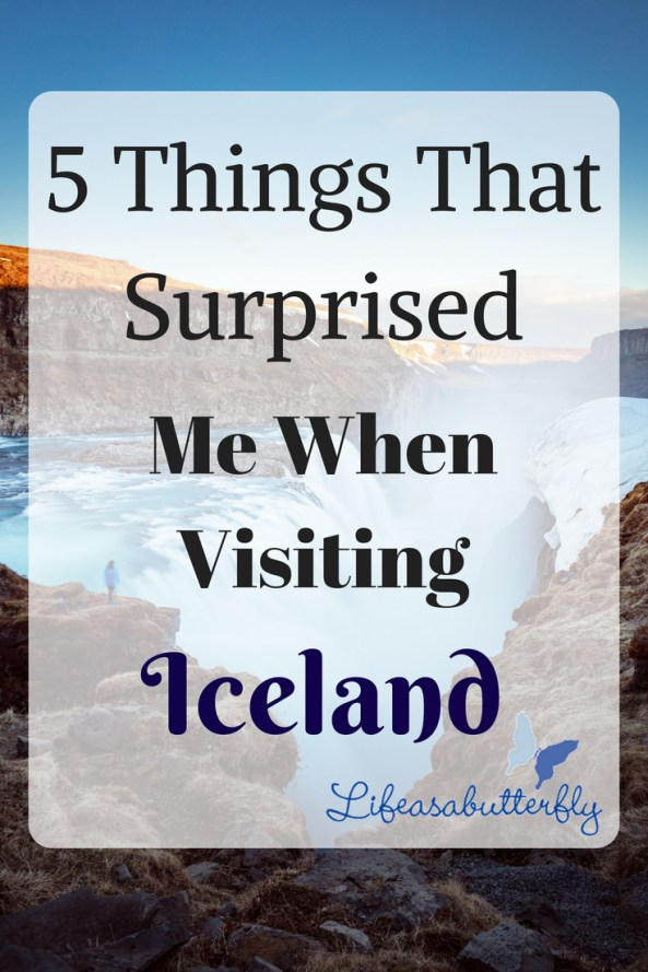 5 Things That Surprised me when Visiting Iceland