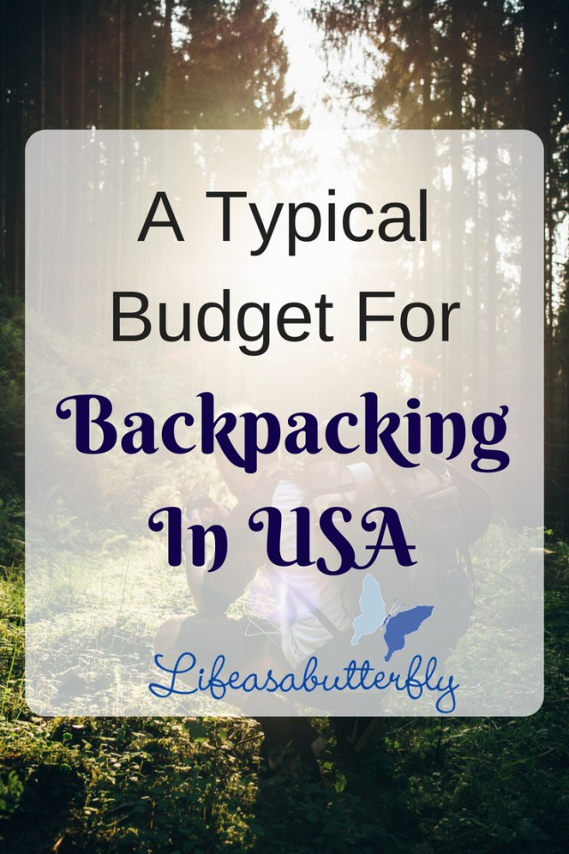 A Typical Budget For Backpacking in USA