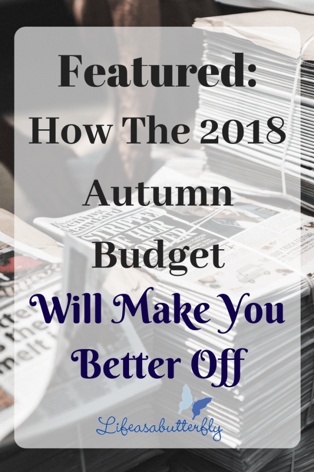 Featured: How the 2018 Autumn Budget will make you Better Off