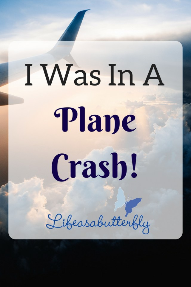 I Was In A Plane Crash!