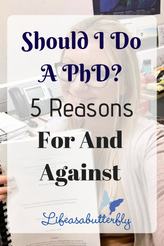Should I do a PhD? 5 Reasons for and Against