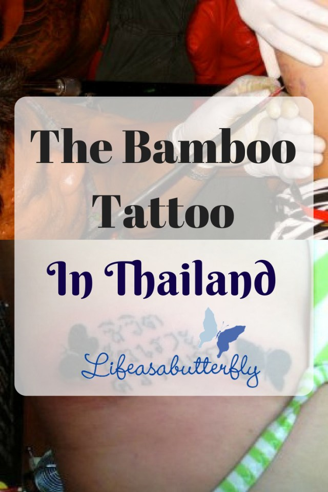 The Bamboo Tattoo In Thailand
