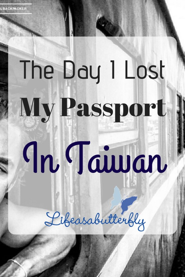 The day I lost my passport in Taiwan