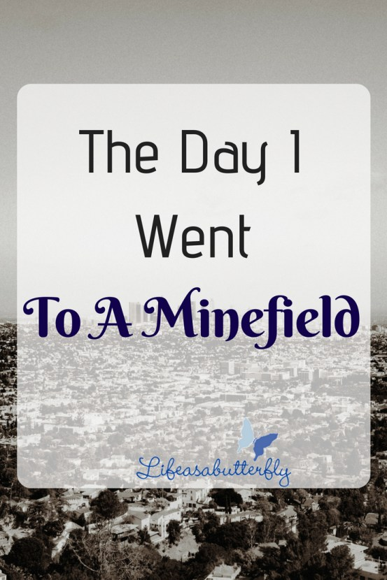 The day I went to a minefield