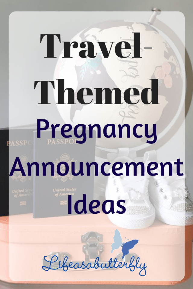 Travel-Themed Pregnancy Announcement Ideas