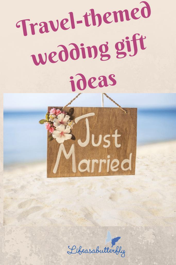 travel-themed wedding gift