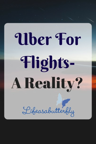 Uber For Flights- A Reality?