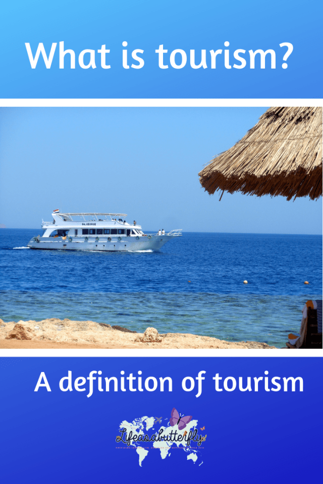A definition of tourism