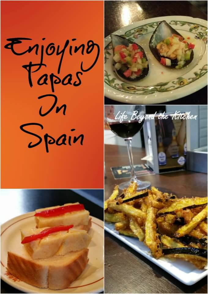 Let's Go Out! ~ Enjoying Tapas in Spain ~ Life Beyond the Kitchen