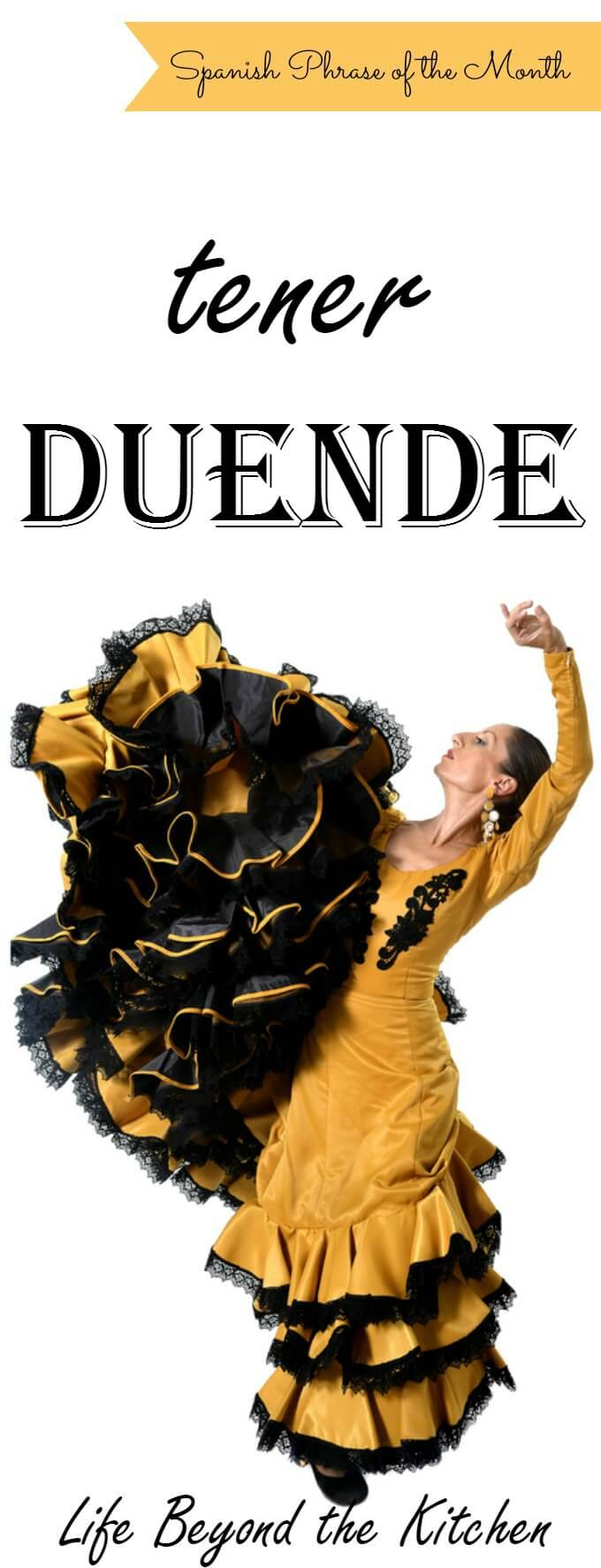 Tener Duende: The mysterious power of art to evoke a strong response ~ Life Beyond the Kitchen