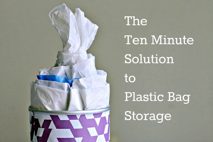 The Ten Minute Solution for Plastic Bag Storage ~ #CraftroomDestashChallenge ~ Life Beyond the Kitchen