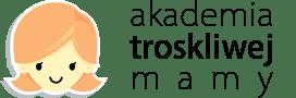 www.akademiatroskliwejmamy.pl