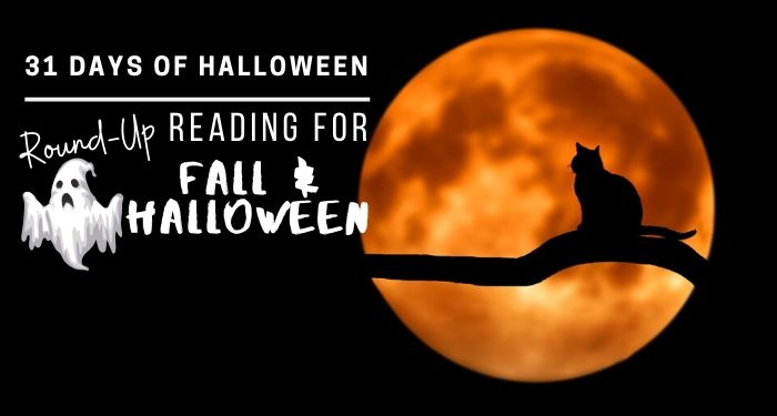 31 Days of Halloween: Round-Up, Good Reads for the Fall and Halloween Season