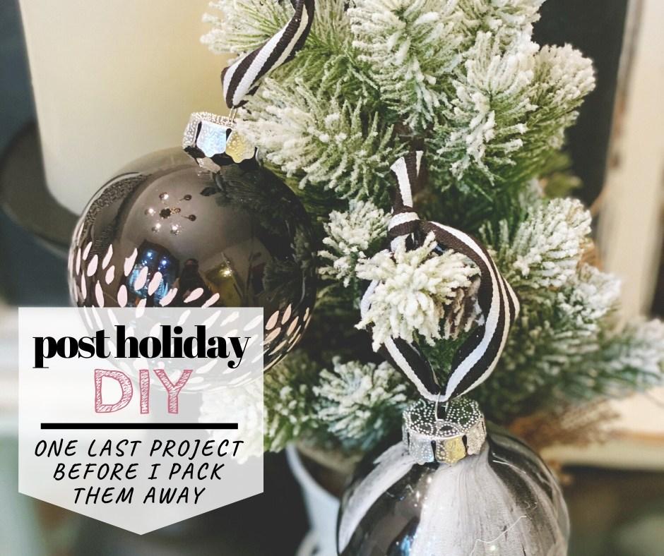 Happy January Friday … Post Ornament DIY