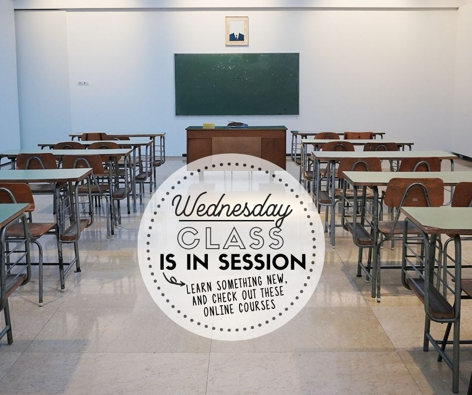 Wednesday: Class is in Session