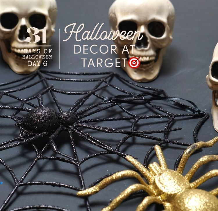 31 Days of Halloween: Day #6 … Halloween Decor at Target that Won't Break the Bank