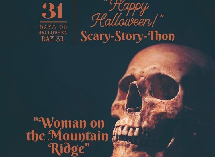 Scary-story-thon # 6 2020