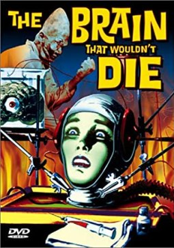 The Brain That Wouldn't Die, 1962