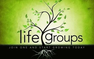 Life Groups - Join one and start growing today!