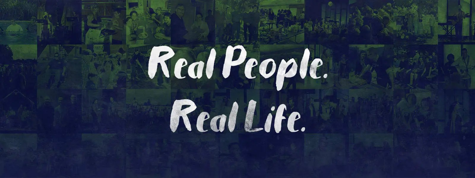 Real People. Real Life.