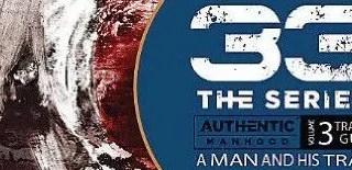 Authentic Manhood 33 The Series