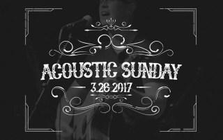 Acoustic Sunday 3/36/2017