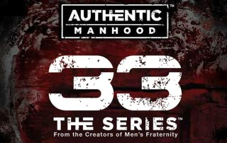 Authentic Manhood 33 Series