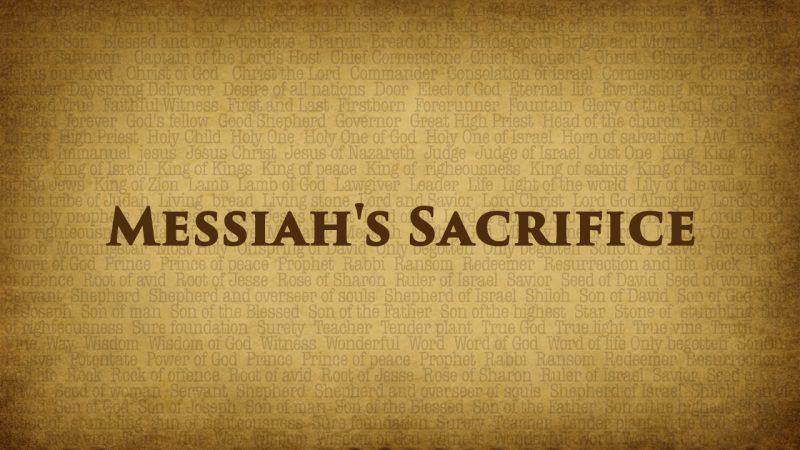 messiahs sacrifice