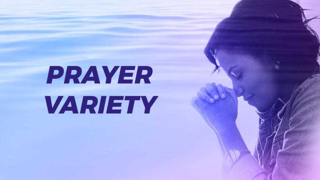 Benefits of Prayer Variety