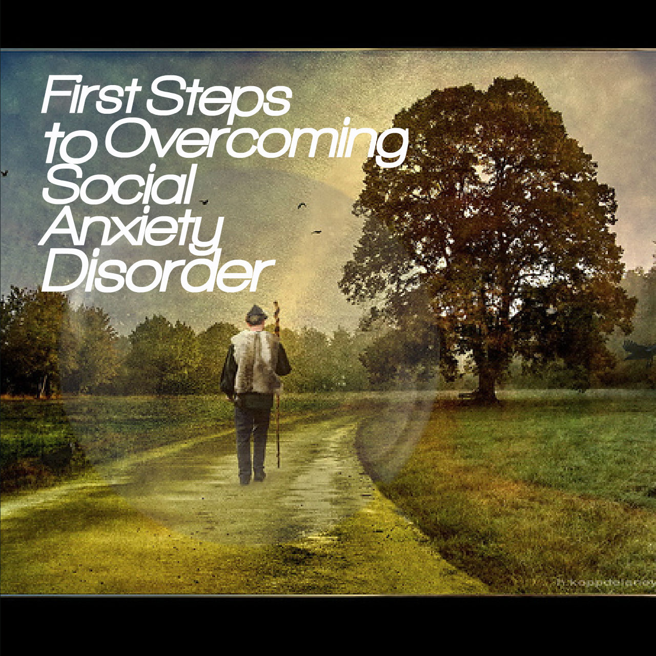 First Steps To Overcoming Social Anxiety Disorder