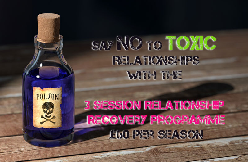Toxic Relationships - Relationship Recovery Programme