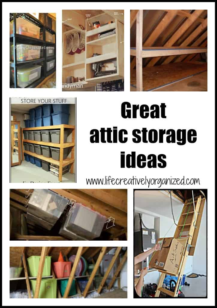 Wish you could use that extra space in your attic to store rarely used items  sc 1 st  LIFE CREATIVELY ORGANIZED & Great attic storage ideas - LIFE CREATIVELY ORGANIZED