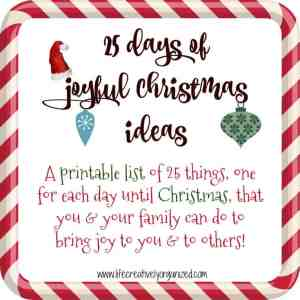Is your Christmas shopping done yet? Here are some free Christmas gift tag printables for your presents & 25 joyful Christmas ideas for your family to do