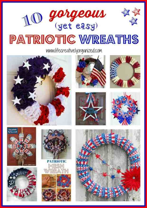 Make these 10 gorgeous yet easy patriotic wreaths that will brighten up your home, perfect for Memorial Day, 4th of July, and other patriotic holidays.