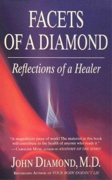 Facets of a Diamond: Reflections of a Healer