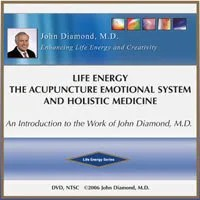 Life Energy, The Acupuncture Emotional System and Holistic Medicine (DVD)