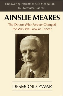 Ainslie Meares: The Doctor Who Forever Changed the Way We Look at Cancer