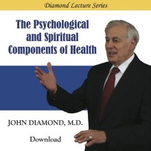 The Psychological and Spiritual Components of Health (download)