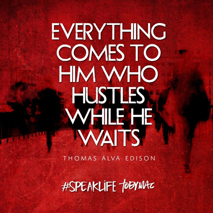 WORD FOR THE DAY: HUSTLING AND WAITING