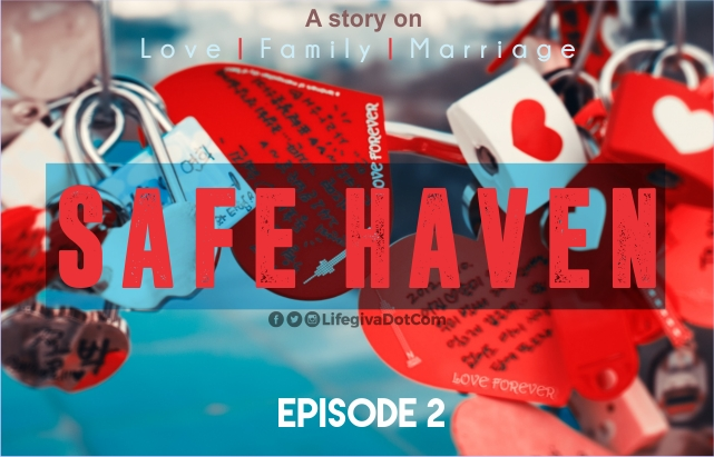 SAFE HAVEN: Episode 2